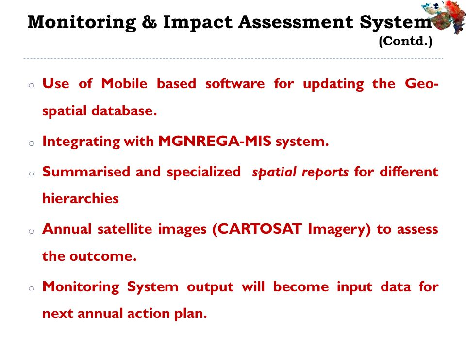 Monitoring & Impact Assessment System (Contd.)