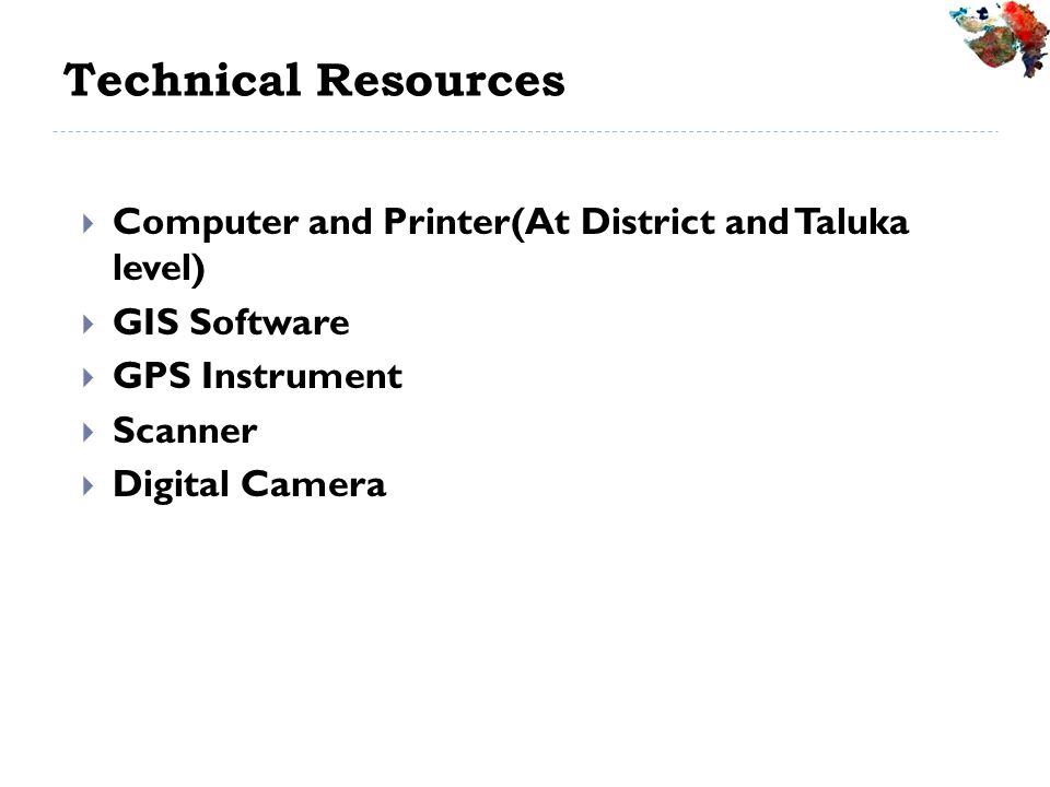 Technical Resources Computer and Printer(At District and Taluka level)