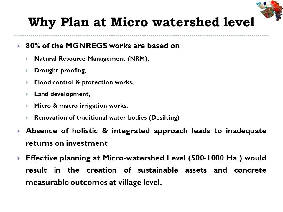 Why Plan at Micro watershed level