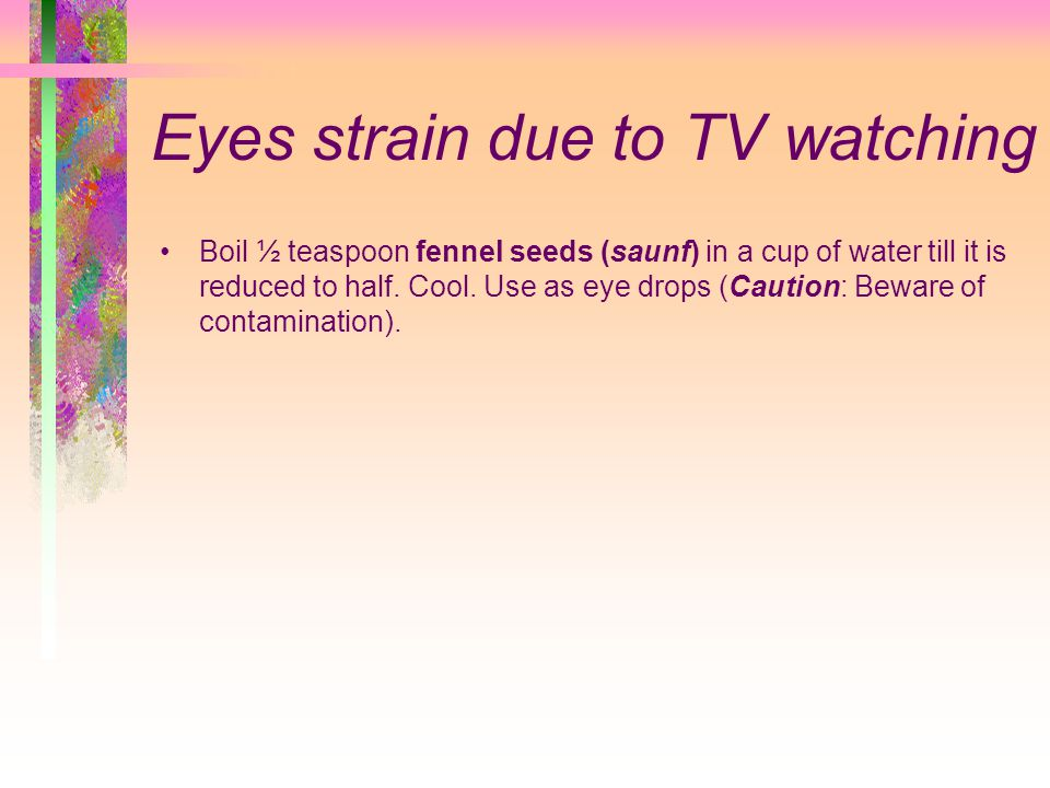 Eyes strain due to TV watching