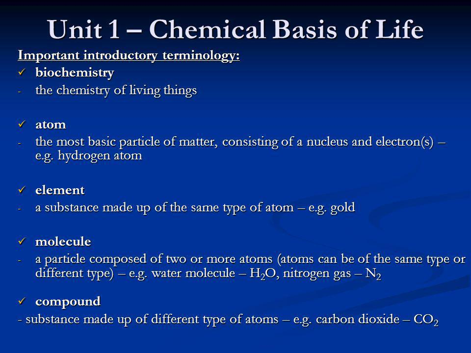 Unit 1 – Chemical Basis of Life