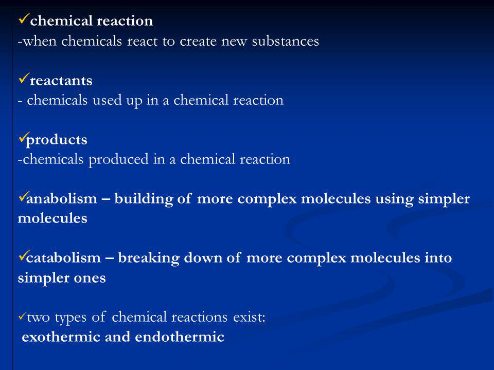 when chemicals react to create new substances reactants