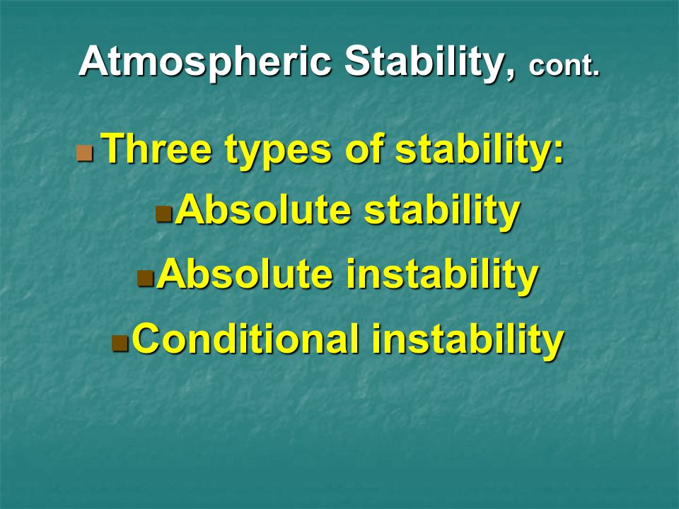 Atmospheric Stability, cont.