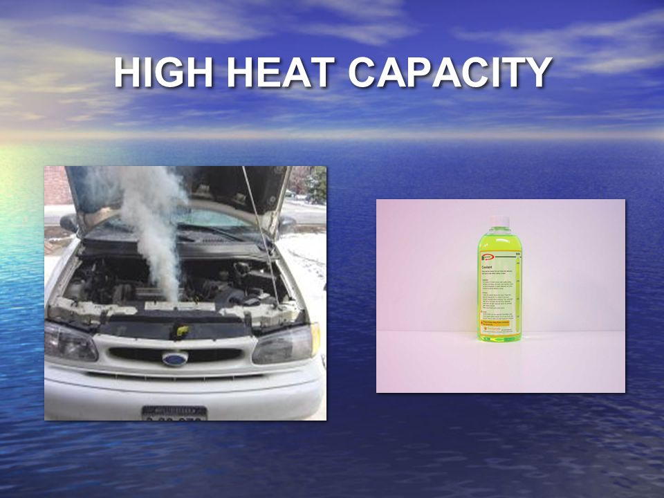 HIGH HEAT CAPACITY