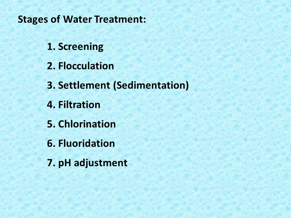 Stages of Water Treatment: