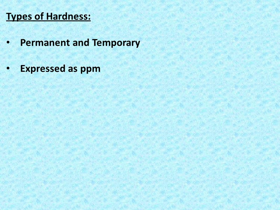 Types of Hardness: Permanent and Temporary Expressed as ppm
