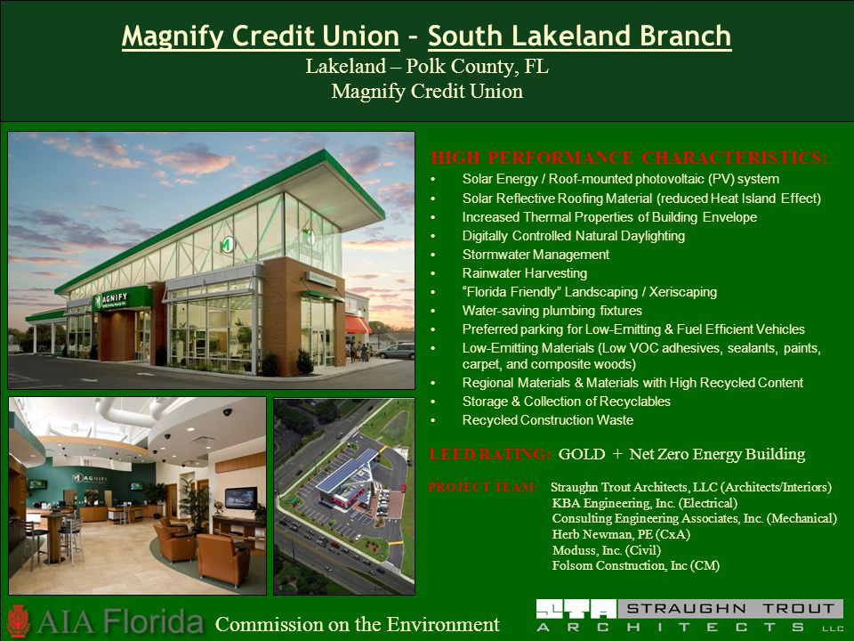 Magnify Credit Union – South Lakeland Branch Lakeland – Polk County, FL Magnify Credit Union