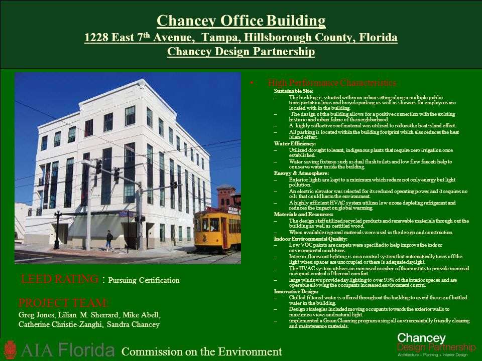 Chancey Office Building 1228 East 7th Avenue, Tampa, Hillsborough County, Florida Chancey Design Partnership