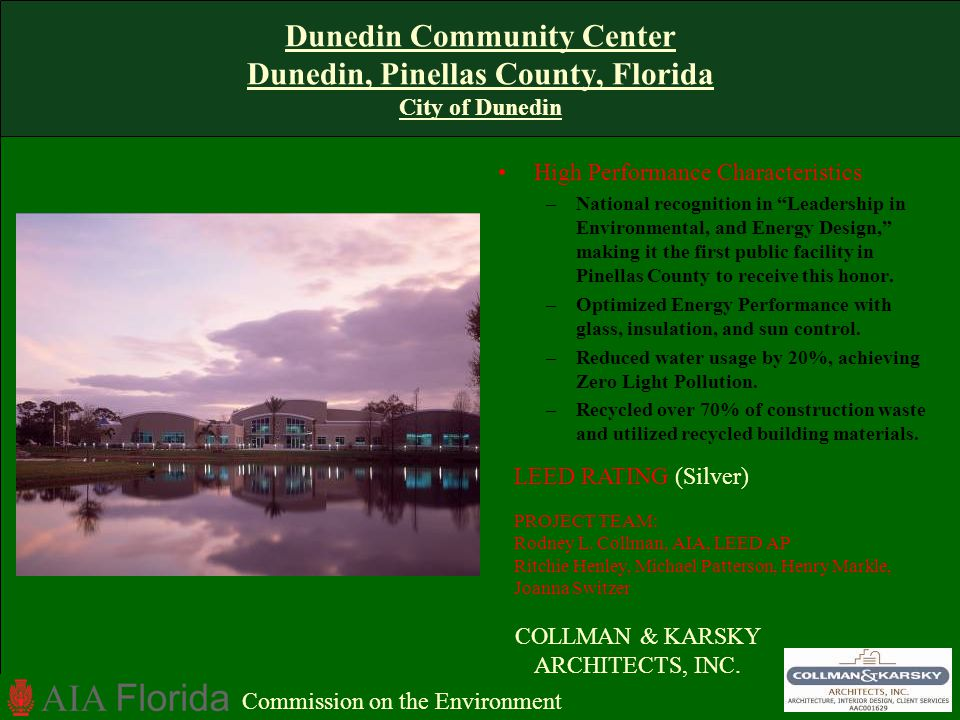 Dunedin Community Center Dunedin, Pinellas County, Florida City of Dunedin