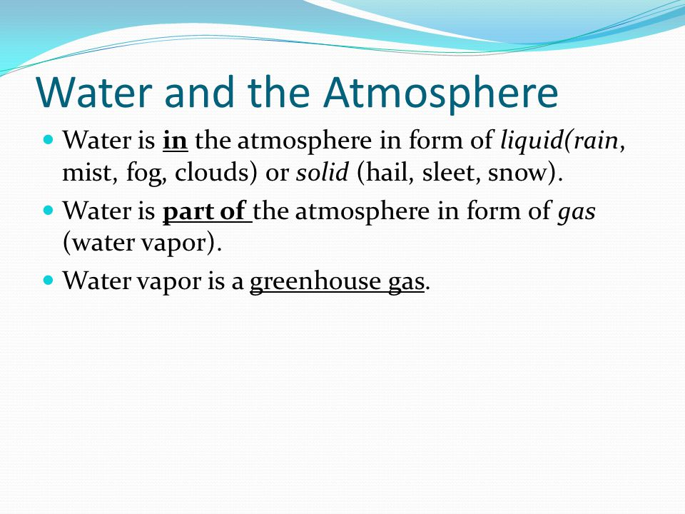 Water and the Atmosphere