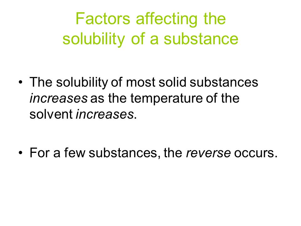 Factors affecting the solubility of a substance