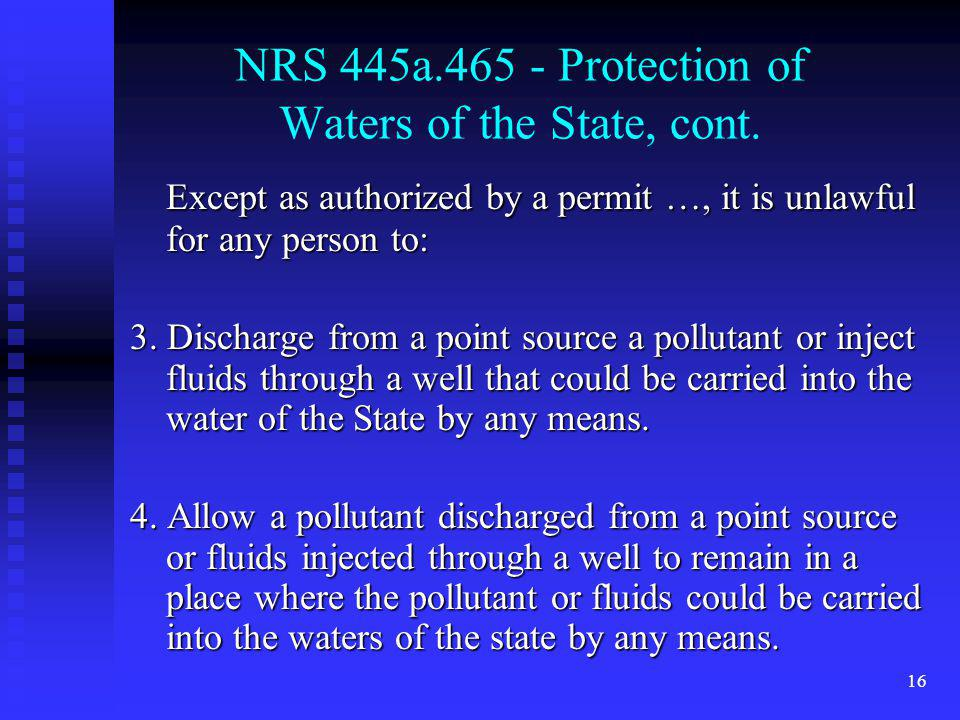 NRS 445a.465 - Protection of Waters of the State, cont.