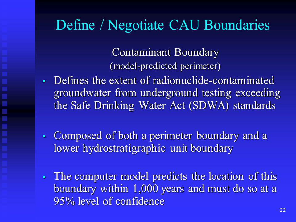 Define / Negotiate CAU Boundaries