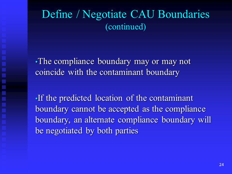 Define / Negotiate CAU Boundaries (continued)