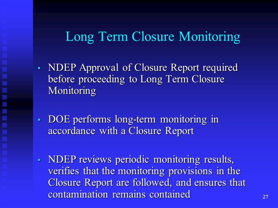 Long Term Closure Monitoring