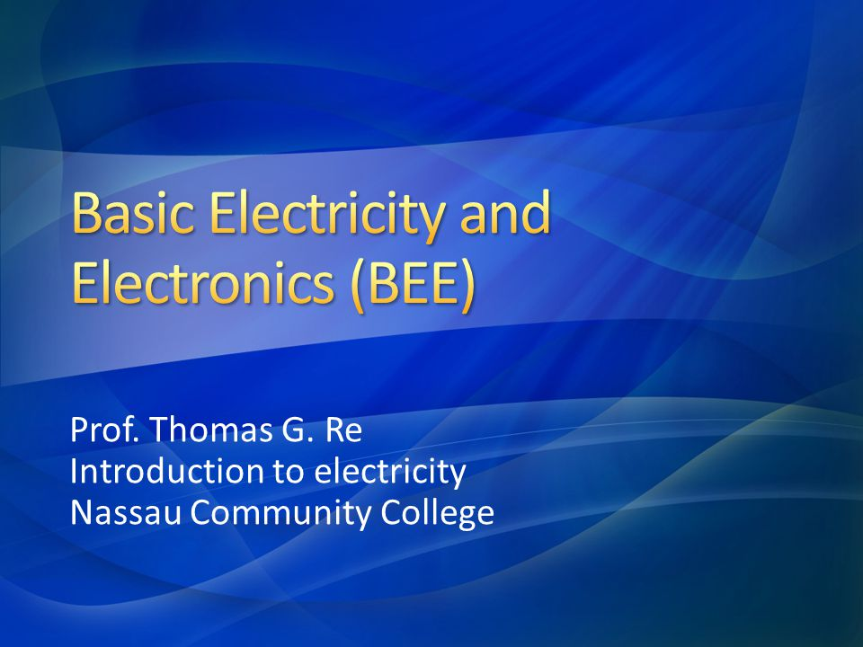 Basic Electricity and Electronics (BEE)