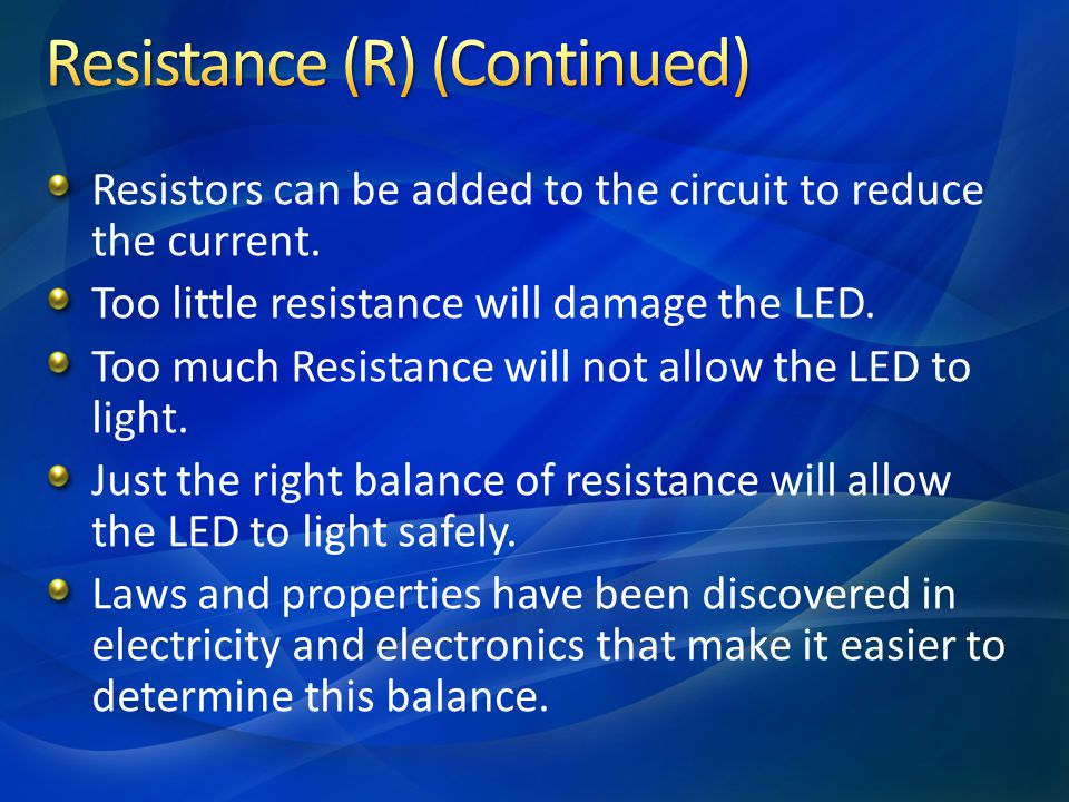 Resistance (R) (Continued)