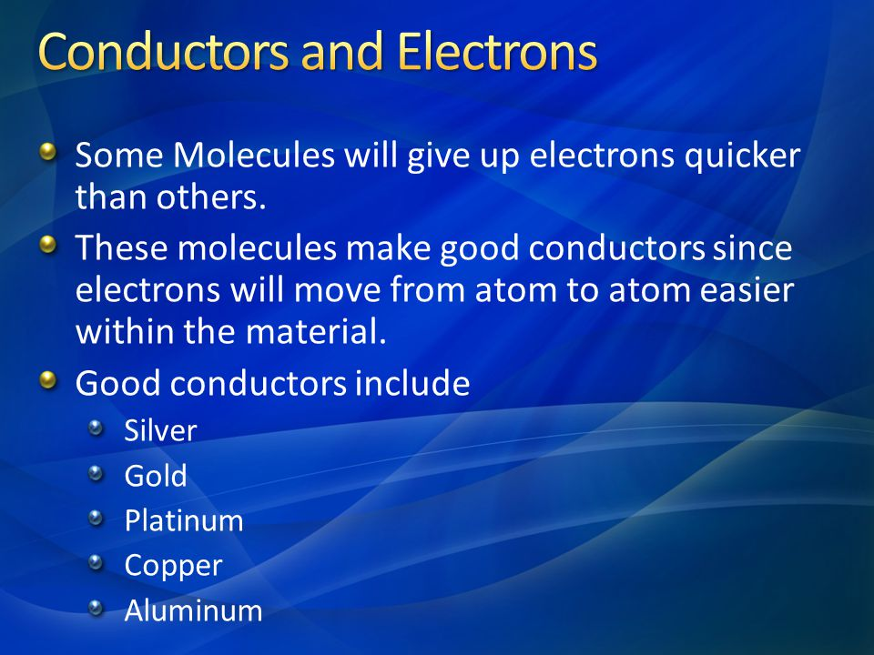 Conductors and Electrons