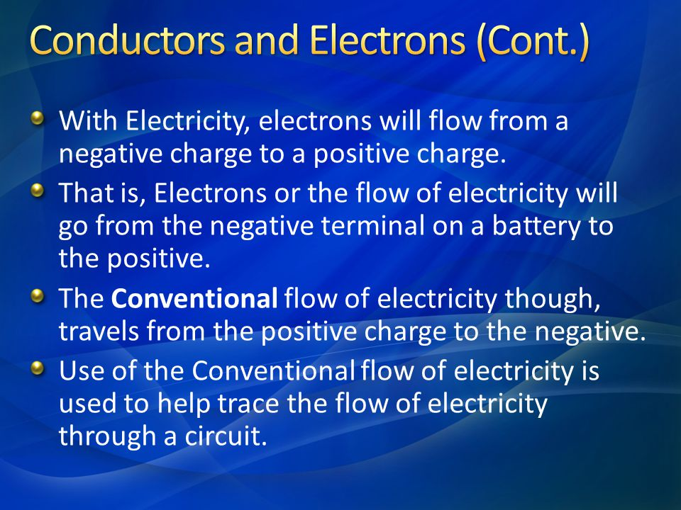 Conductors and Electrons (Cont.)