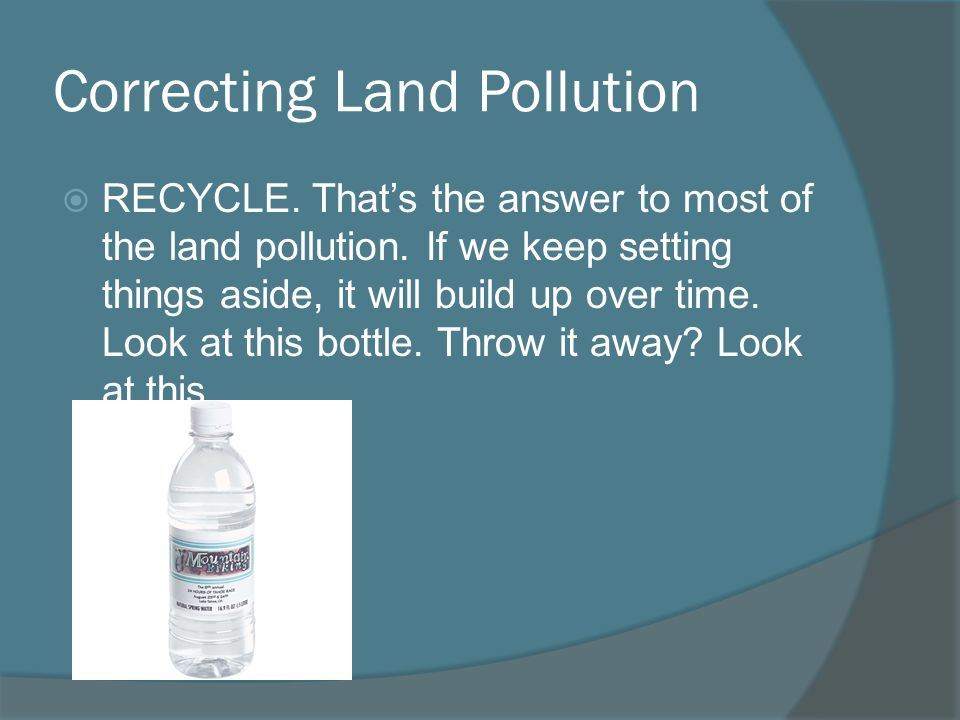 Correcting Land Pollution