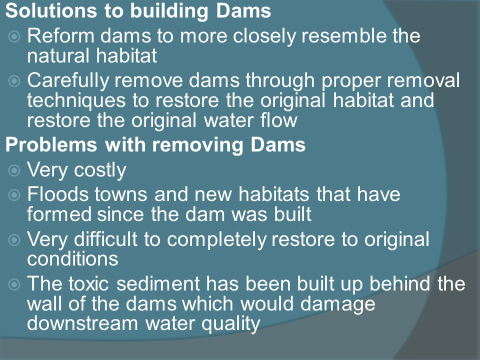 Solutions to building Dams
