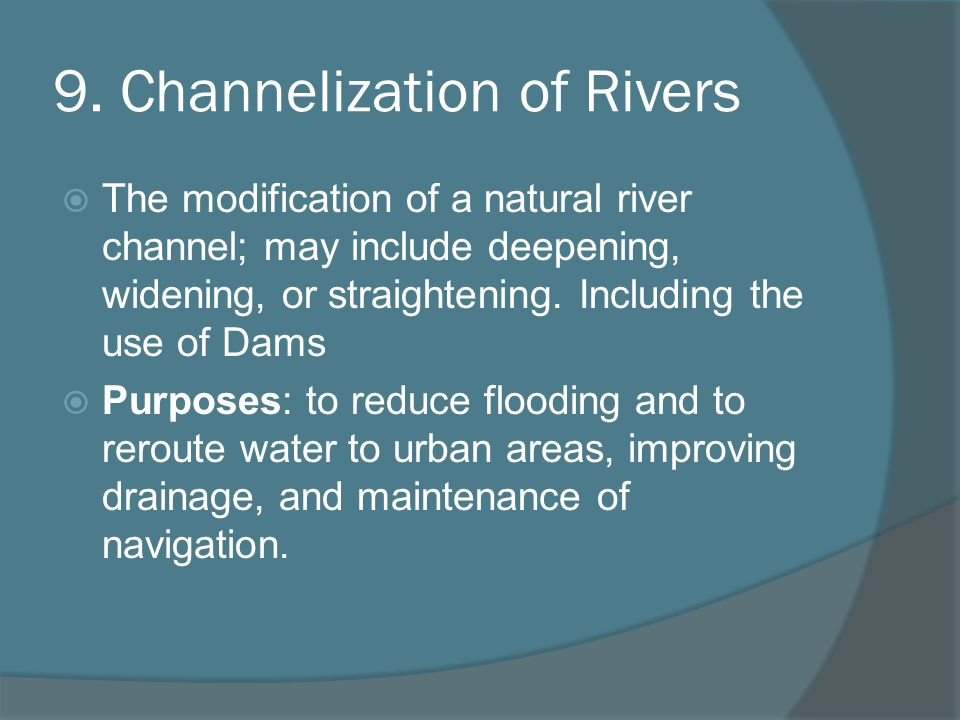9. Channelization of Rivers