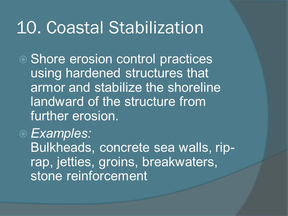 10. Coastal Stabilization