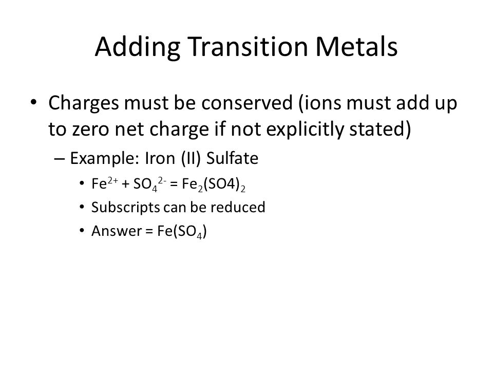 Adding Transition Metals