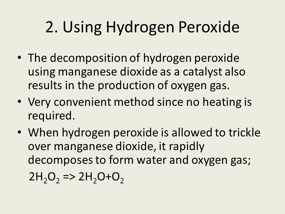 2. Using Hydrogen Peroxide