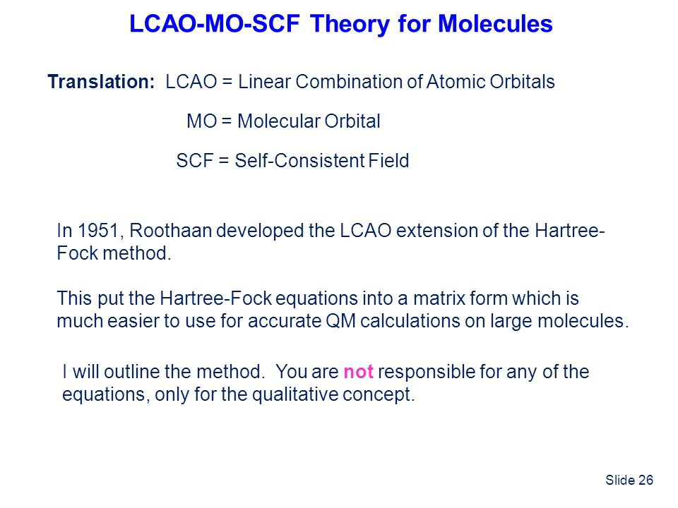 LCAO-MO-SCF Theory for Molecules