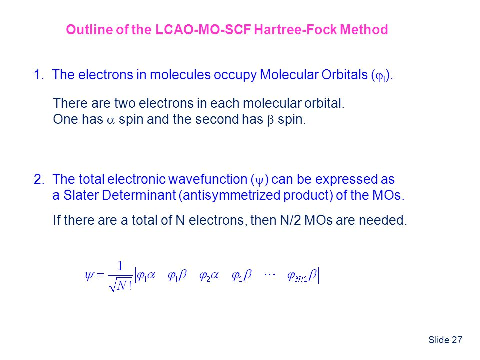 Outline of the LCAO-MO-SCF Hartree-Fock Method