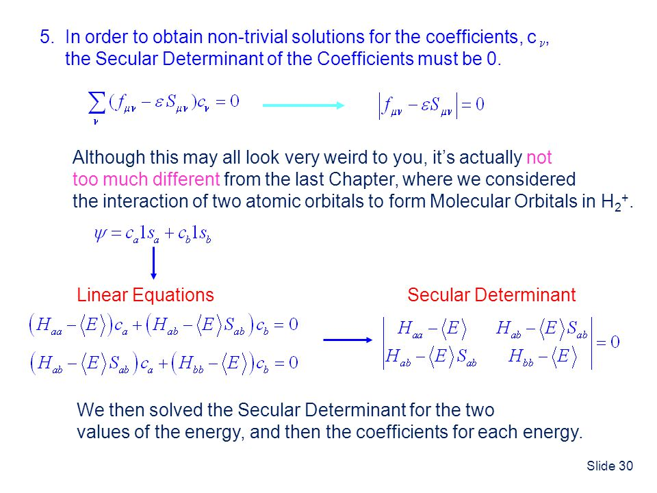 5. In order to obtain non-trivial solutions for the coefficients, c,