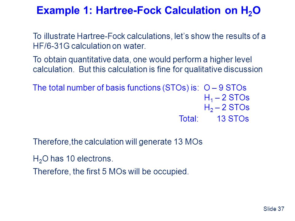 Example 1: Hartree-Fock Calculation on H2O