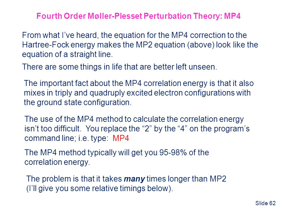 Fourth Order Møller-Plesset Perturbation Theory: MP4