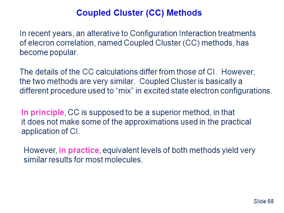 Coupled Cluster (CC) Methods