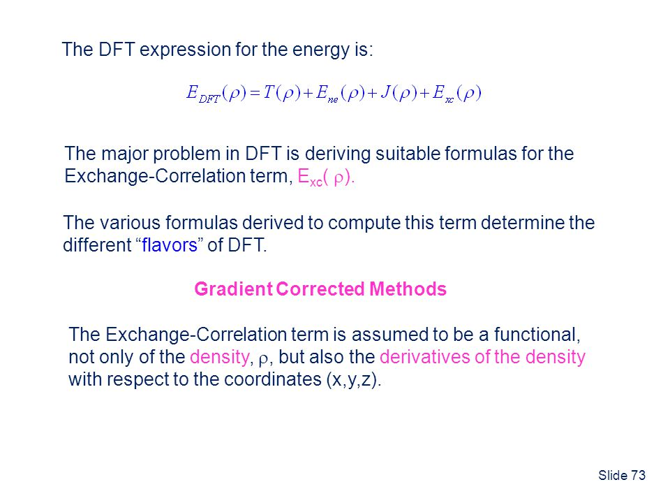 The DFT expression for the energy is: