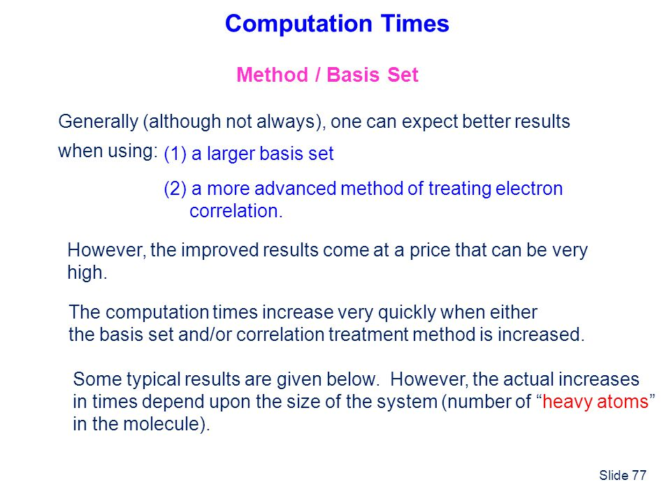 Computation Times Method / Basis Set