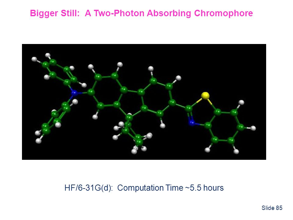 Bigger Still: A Two-Photon Absorbing Chromophore