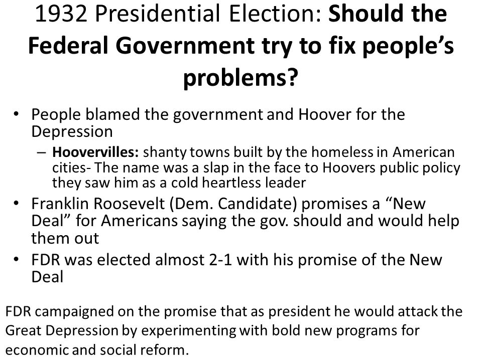 1932 Presidential Election: Should the Federal Government try to fix people's problems