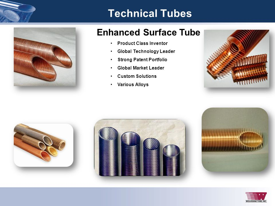 Technical Tubes Enhanced Surface Tube Product Class Inventor