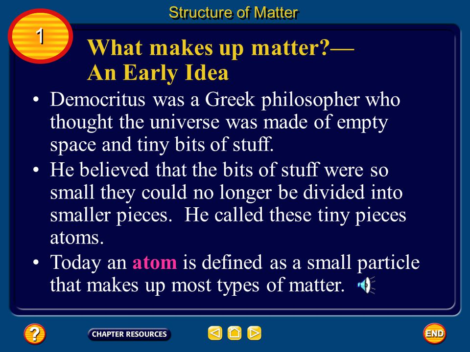 What makes up matter — An Early Idea
