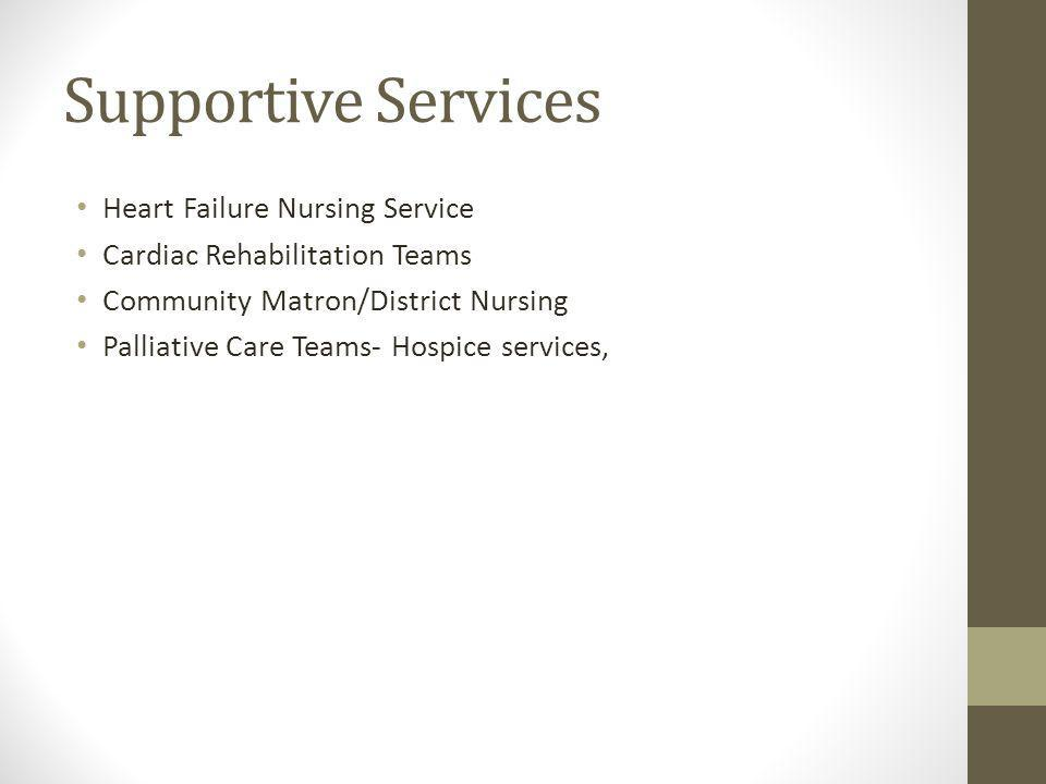 Supportive Services Heart Failure Nursing Service