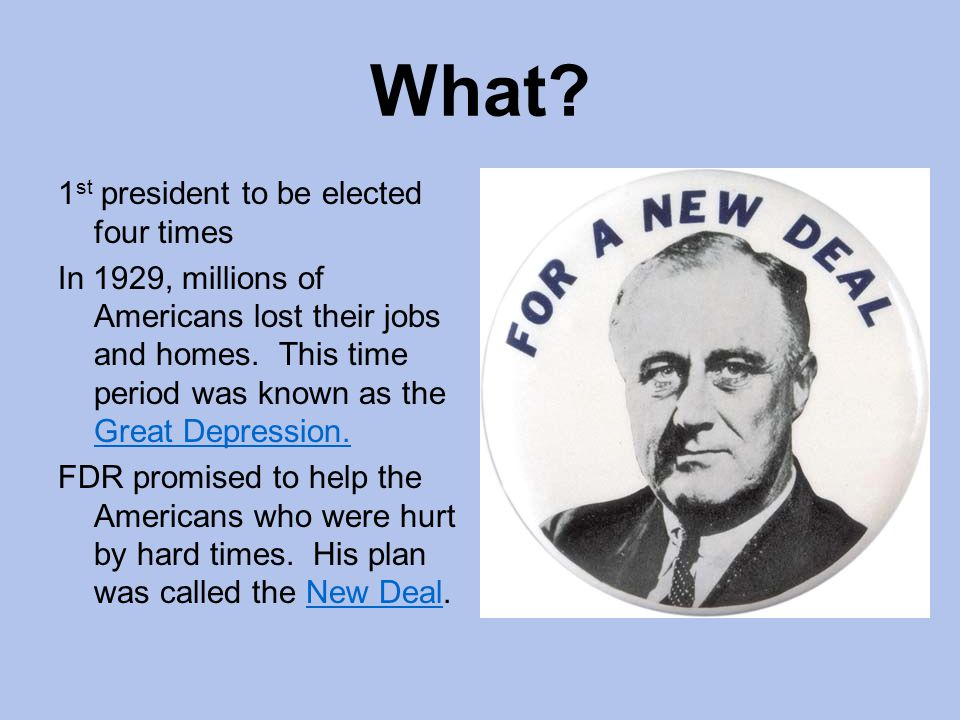 What 1st president to be elected four times