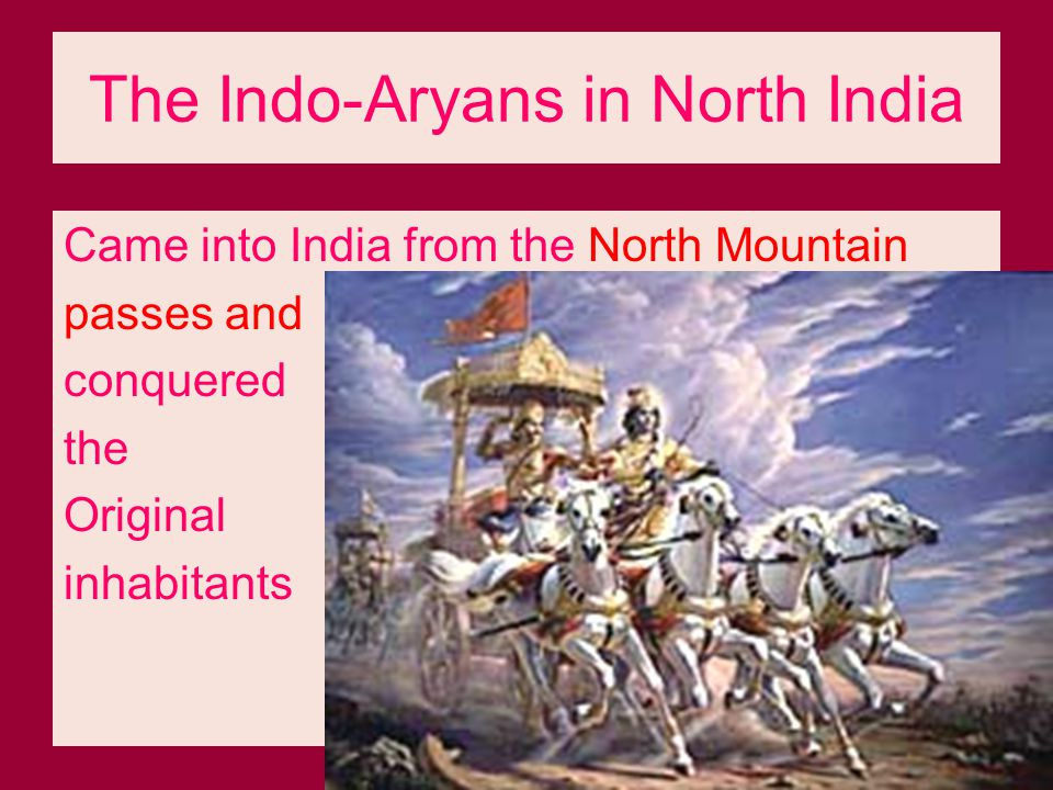 The Indo-Aryans in North India