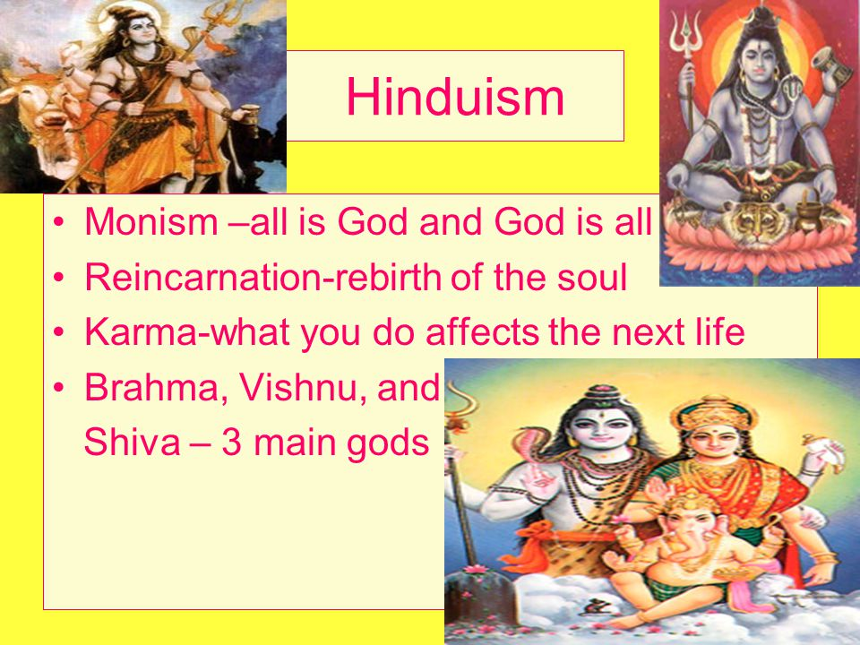 Hinduism Monism –all is God and God is all