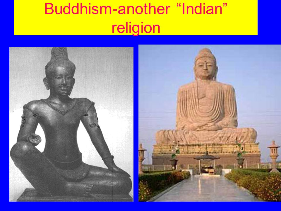 Buddhism-another Indian religion