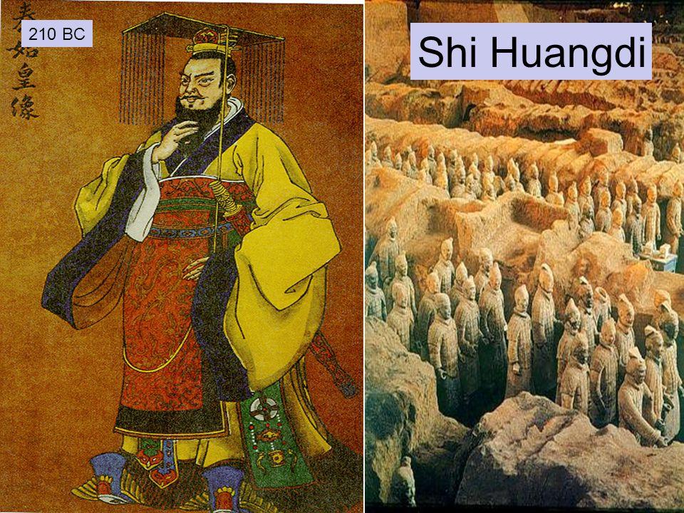 210 BC Shi Huangdi