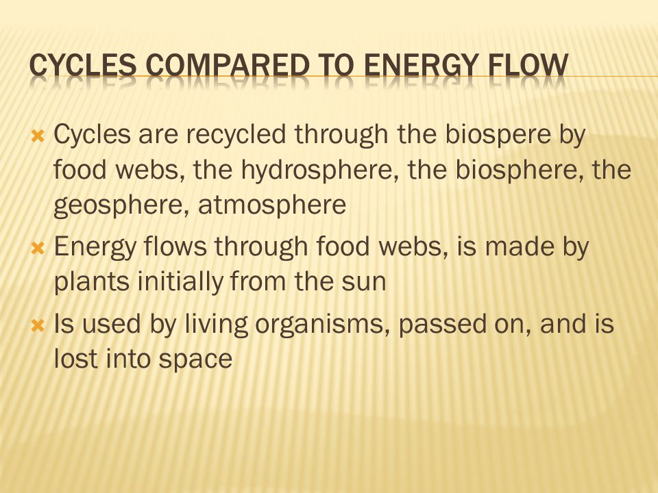 Cycles compared to Energy Flow