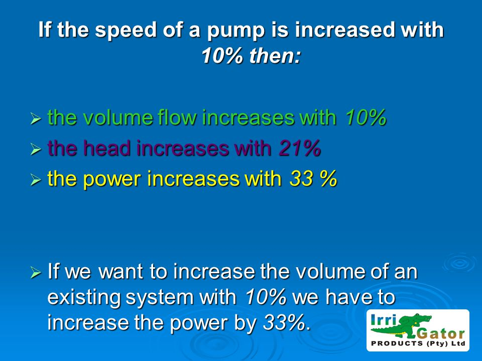 If the speed of a pump is increased with 10% then: