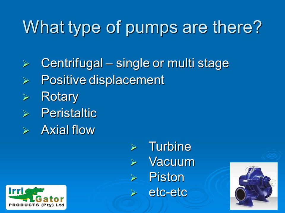 What type of pumps are there